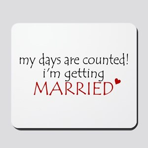 Days are Counted! Getting Mar Mousepad