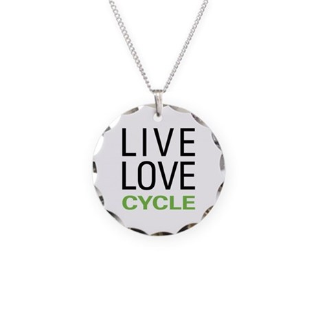Live Love Cycle Necklace Circle Charm
