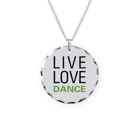 Live Love Dance Necklace Circle Charm