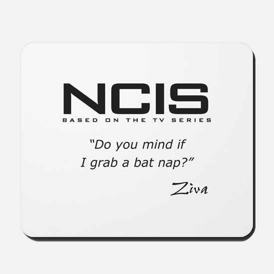 NCIS Ziva David Bat Nap Quote Mousepad