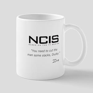 NCIS Ziva David Slacks Quote Mug
