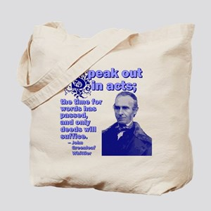 Speak Out In Acts Tote Bag