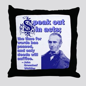 Speak Out In Acts Throw Pillow