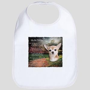 """Why God Made Dogs"" Chihuahua Bib"