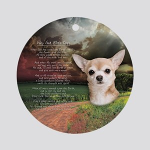 """Why God Made Dogs"" Chihuahua Ornament (Round)"