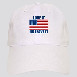 Love it or Leave it Cap