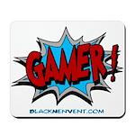 Gamer! Mousepad