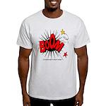 Boom! 2 Light T-Shirt