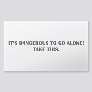 Dangerous To Go Alone Sticker (Rectangle)