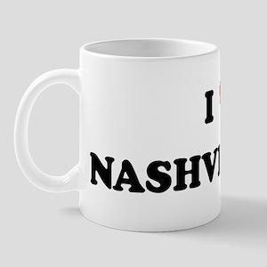 I Love Nashville Mug