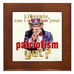 Question Liberal Patriotism? Framed Tile