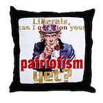 Question Liberal Patriotism? Throw Pillow