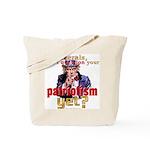 Question Liberal Patriotism? Tote Bag