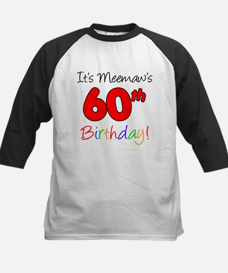 It's Meemaws 60th Birthday Kids Baseball Jersey