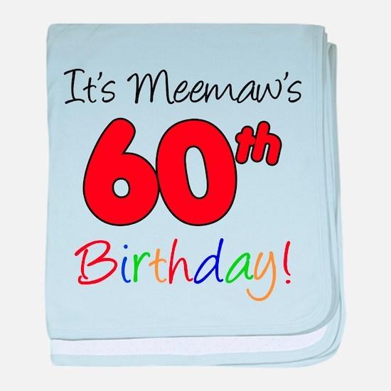 It's Meemaws 60th Birthday baby blanket