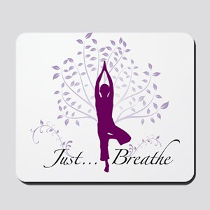 Yoga Tree Just Breathe Mousepad