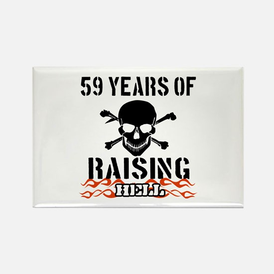 59 years of raising hell Rectangle Magnet