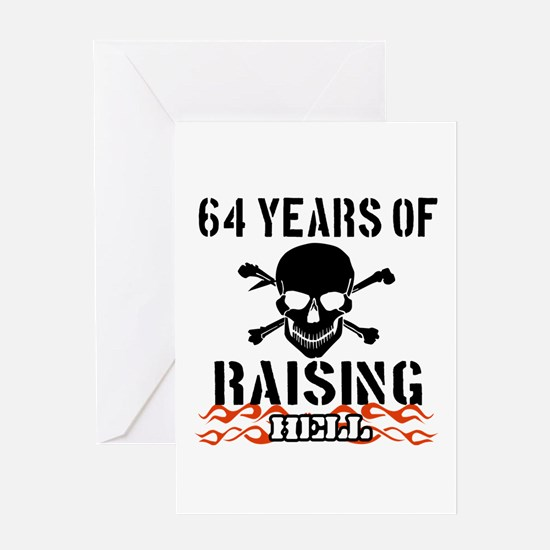 64 years of raising hell Greeting Card