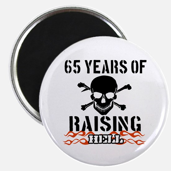 65 years of raising hell Magnet