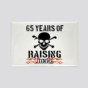 65 years of raising hell Rectangle Magnet