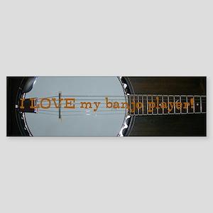 I Love my banjo player Sticker (Bumper)