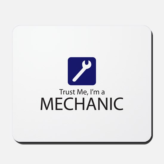 Trust Me Mechanic Mousepad