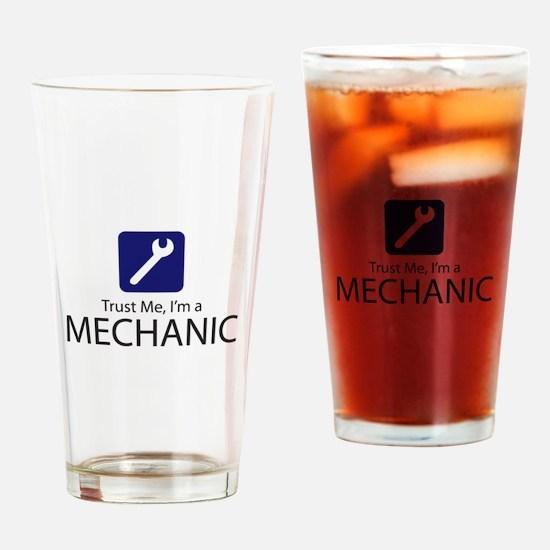 Trust Me Mechanic Drinking Glass