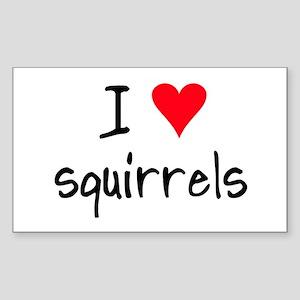 I LOVE Squirrels Sticker (Rectangle)