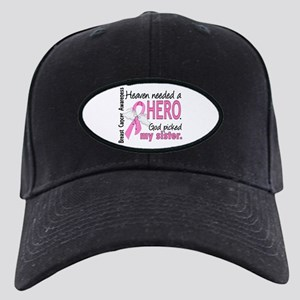 Heaven Needed a Hero Breast Cancer Black Cap