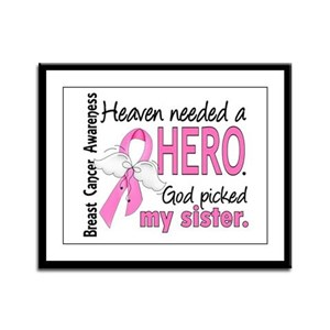 Heaven Needed a Hero Breast Cancer Framed Panel Pr