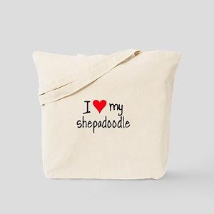 I LOVE MY Shepadoodle Tote Bag