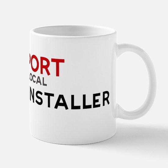 Support:  DRYWALL INSTALLER Mug