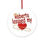 Roberta Lassoed My Heart Ornament (Round)