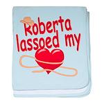 Roberta Lassoed My Heart baby blanket
