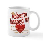 Roberta Lassoed My Heart Mug