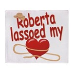 Roberta Lassoed My Heart Throw Blanket