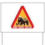 Honey Badger Crossing Sign Yard Sign