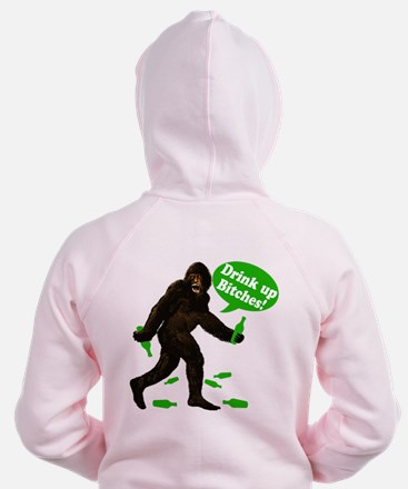 Drink Up Bitches Bigfoot Zip Hoodie