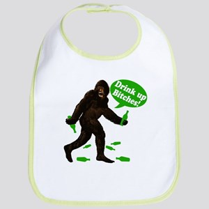 Drink Up Bitches Bigfoot Bib