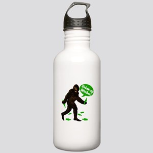 Drink Up Bitches Bigfoot Stainless Water Bottle 1.