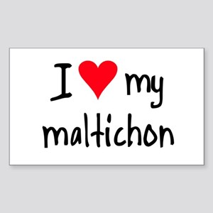 I LOVE MY Maltichon Sticker (Rectangle)