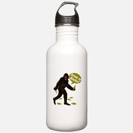 Drink Up Bitches Bigfoot Water Bottle