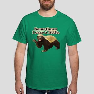 Honey Badger Does Care! Dark T-Shirt