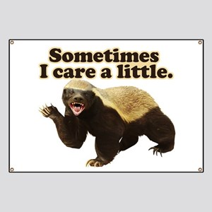Honey Badger Does Care! Banner