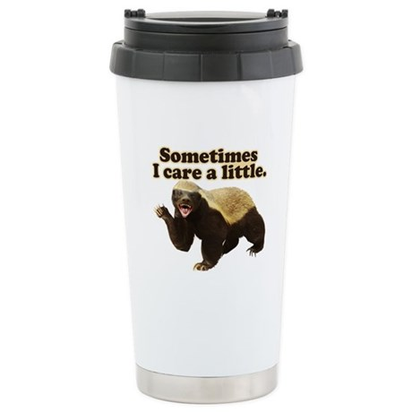 Honey Badger Does Care! Stainless Steel Travel Mug