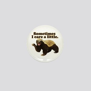 Honey Badger Does Care! Mini Button