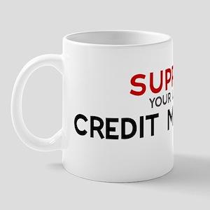 Support:  CREDIT MANAGER Mug