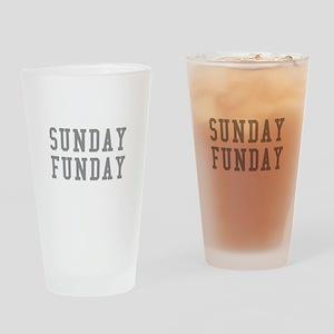 SUNDAY FUNDAY Drinking Glass