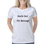 Suns Out Im Baling Women's Classic T-Shirt