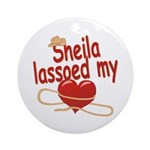 Sheila Lassoed My Heart Ornament (Round)